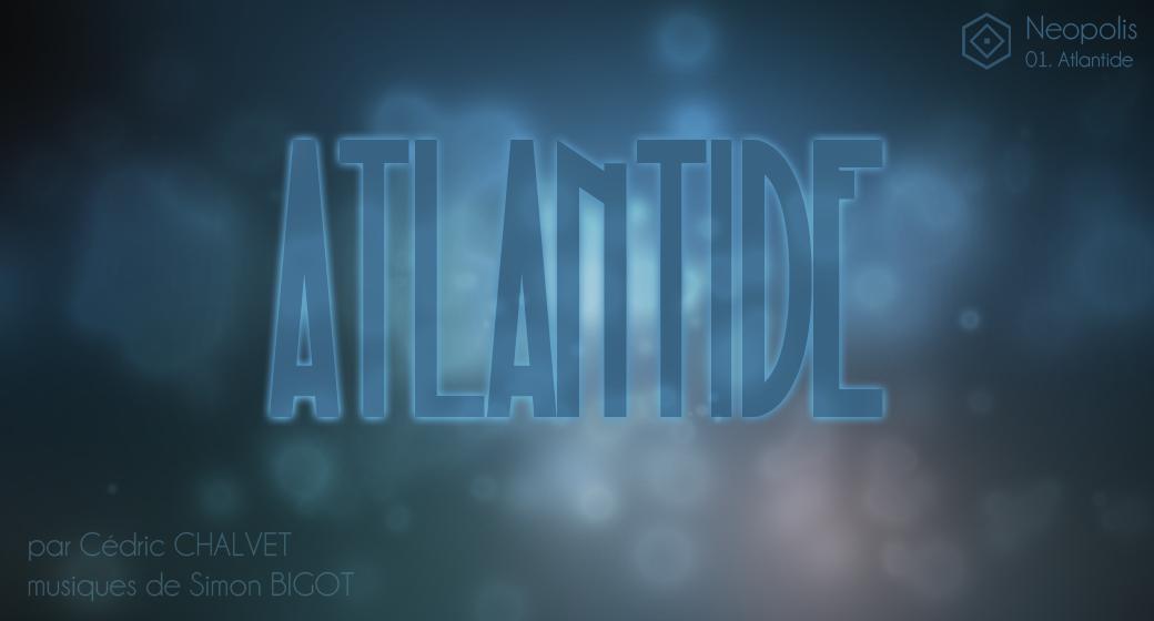 Atlantide - Une série Audiodramax